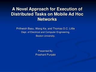 A Novel Approach for Execution of Distributed Tasks on Mobile Ad Hoc Networks