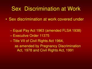 Sex  Discrimination at Work