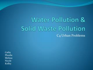 Water Pollution &  Solid Waste Pollution