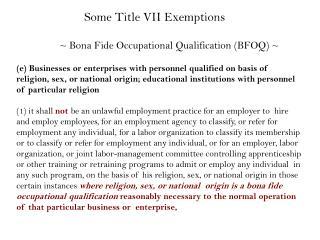 ~ Bona Fide Occupational Qualification (BFOQ) ~
