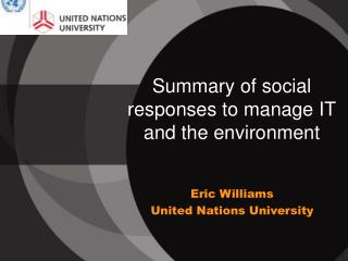 Summary of social responses to manage IT and the environment