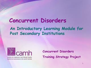 Concurrent Disorders