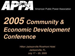 2005 Community & Economic Development Conference