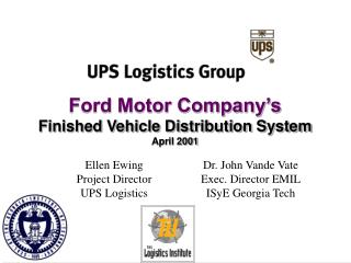 Ford Motor Company s Finished Vehicle Distribution System April 2001