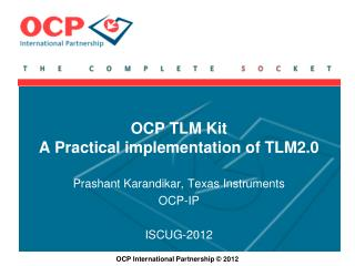 OCP TLM Kit  A Practical implementation of TLM2.0