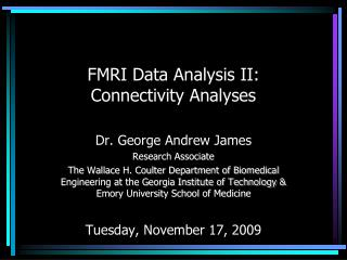 FMRI Data Analysis II: Connectivity Analyses