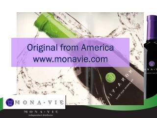 Original from America monavie