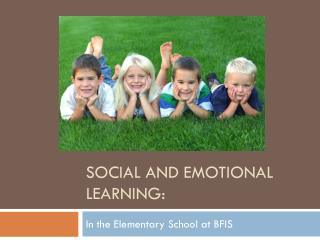 Social and  Emotional Learning :