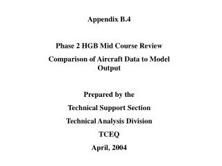 Appendix B.4 Phase 2 HGB Mid Course Review Comparison of Aircraft Data to Model Output