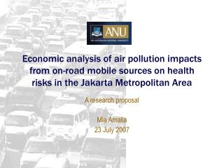 A research proposal Mia Amalia 23 July 2007