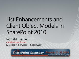 List Enhancements and Client Object Models in SharePoint 2010