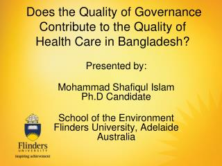 Does the Quality of Governance  Contribute to the Quality of Health Care in Bangladesh?