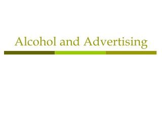 Alcohol and Advertising