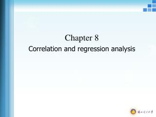 Chapter 8 Correlation and regression analysis
