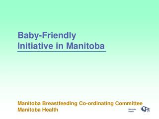 Baby-Friendly Initiative in Manitoba