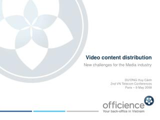 Video content distribution