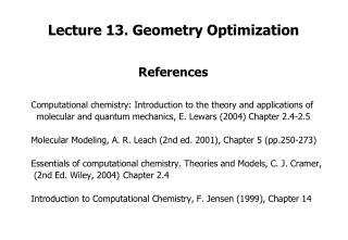 Lecture 13. Geometry Optimization