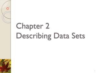 Chapter 2  Describing Data Sets
