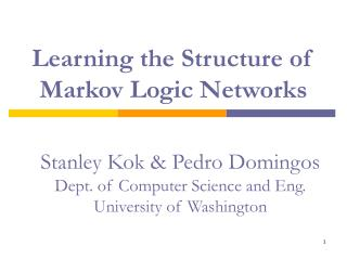 Learning the Structure of  Markov Logic Networks