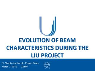 EVOLUTION OF BEAM CHARACTERISTICS DURING THE LIU PROJECT