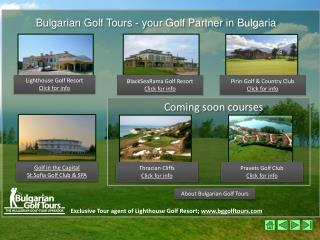 Exclusive Tour agent of Lighthouse Golf Resort;  bggolftours