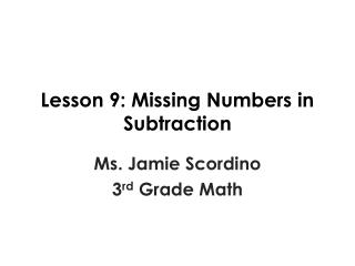 Lesson 9: Missing Numbers in Subtraction