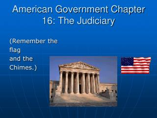 American Government Chapter 16: The Judiciary