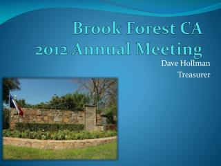 Brook Forest CA  2012 Annual Meeting