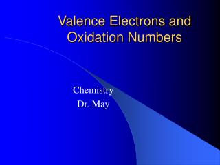 Valence Electrons and Oxidation Numbers
