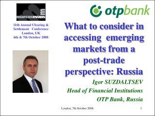 What to consider in accessing  emerging markets from a post-trade perspective: Russia