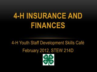 4-H Insurance and Finances