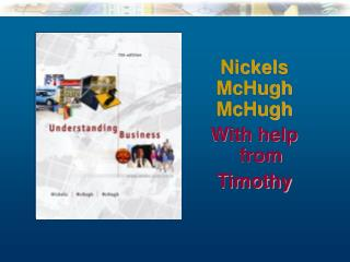 Nickels  McHugh McHugh With help from Timothy