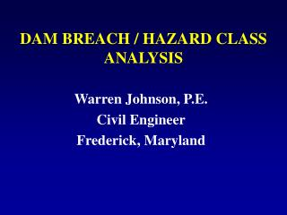 DAM BREACH / HAZARD CLASS ANALYSIS