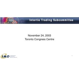 November 24, 2003 Toronto Congress Centre
