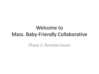 Welcome to Mass. Baby-Friendly Collaborative