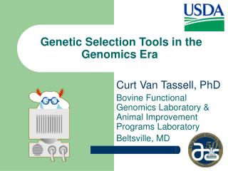 Genetic Selection Tools in the Genomics Era