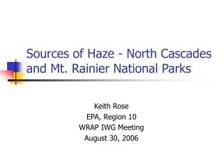 Sources of Haze - North Cascades and Mt. Rainier National Parks