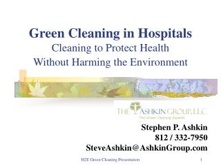 Green Cleaning in Hospitals Cleaning to Protect Health                  Without Harming the Environment