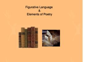Figurative Language  & Elements of Poetry