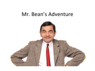 Mr. Bean's Adventure