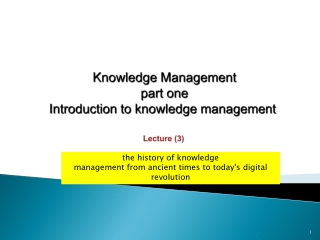 1  Introduction: The Problems and Importance of Knowledge Management