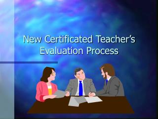 New Certificated Teacher s Evaluation Process