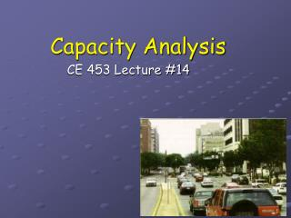 Capacity Analysis