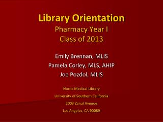 Library Orientation Pharmacy Year I Class of 2013