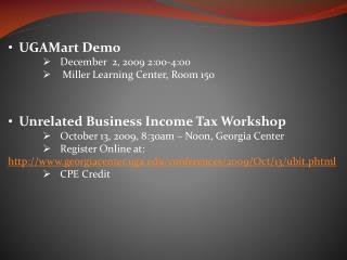 UGAMart Demo December 2, 2009 2:00-4 :00 Miller Learning Center, Room 150