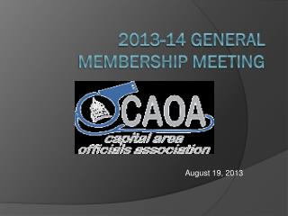 2013-14 General Membership Meeting