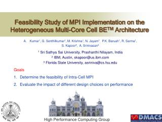 Feasibility Study of MPI Implementation on the Heterogeneous Multi-Core Cell BE TM  Architecture