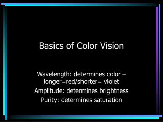 Basics of Color Vision