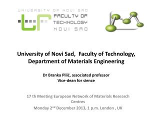 17  th  Meeting European Network of Materials Research  Centres
