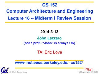 "2014-3-13 John Lazzaro (not a prof - ""John"" is always OK)"